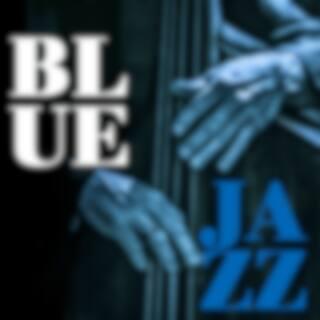 Blue Jazz (Master Series Re-Mastered)