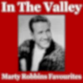 In The Valley Marty Robbins Favourites