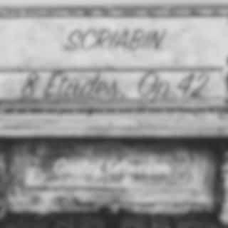 Scriabin: 8 Études, Op. 42