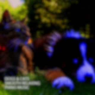 Dogs & Cats: Smooth Relaxing Piano Music