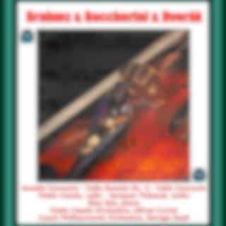 Brahms & Boccherini & Dvorák : Double Concerto - Cello Sonata No. 4 - Cello Concerto