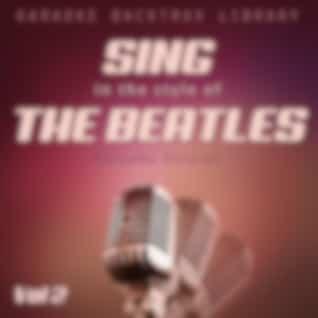 Sing in the Style of the Beatles (Karaoke Version) [Vol 2]