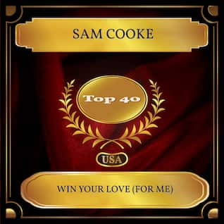 Win Your Love (For Me)