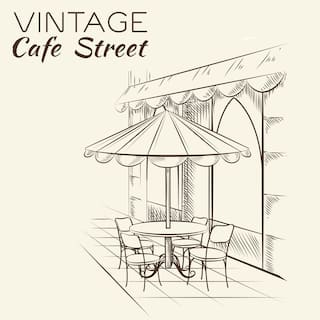 Vintage Cafe Street – Chill Out Music, Moments with Delicious Coffee