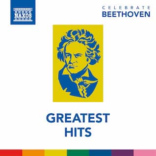 Celebrate Beethoven: Greatest Hits