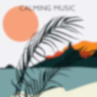 Calming Music - Jazz Relaxation and Pure Calmness