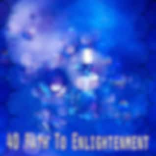 40 Path to Enlightenment
