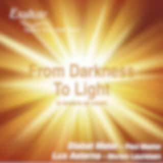 From Darkness to Light (A Tenebris Ad Lucem)