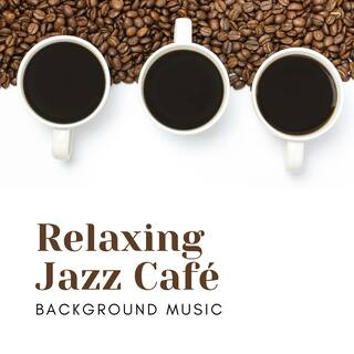 Relaxing Jazz Café