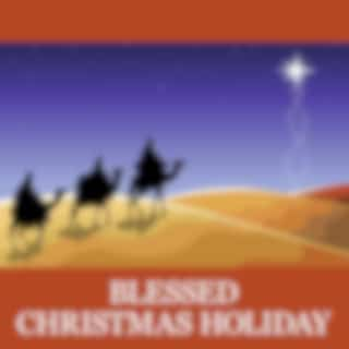 Blessed Christmas Holiday