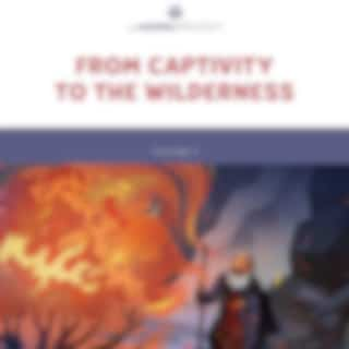 The Gospel Project for Preschool Vol. 2 (Winter 2021-22) From Captivity to the Wilderness