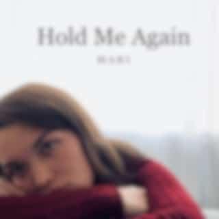 Hold Me Again