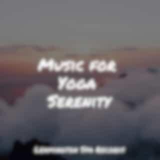 Music for Yoga Serenity