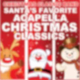 Santa's Favorite Acapella Christmas Classics