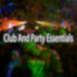 Club and Party Essentials