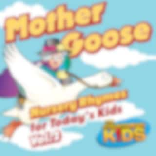 Mother Goose Nursery Rhymes for Today's Kids, Vol. 2