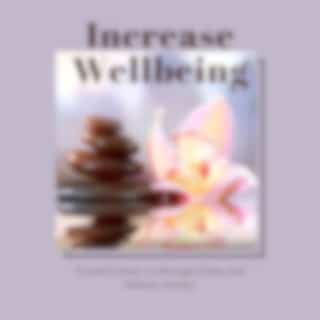 Increase Wellbeing: Powerful Music to Manage Stress and Reduce Anxiety