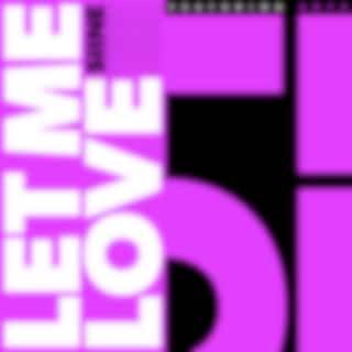 Let Me Love
