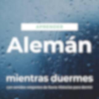 Aprender Alemán Mientras Duermes Con Sonidos Relajantes de Lluvia: Historias para Dormir