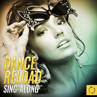 Dance Reload Sing - Along