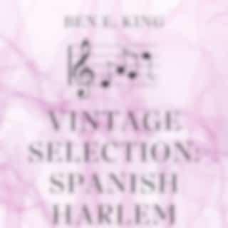 Vintage Selection: Spanish Harlem (2021 Remastered)