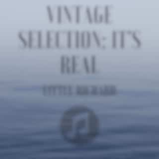 Vintage Selection: It's Real (2021 Remastered Version)