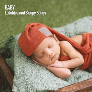 Baby: Lullabies and Sleepy Songs