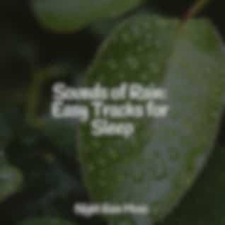 Sounds of Rain: Easy Tracks for Sleep