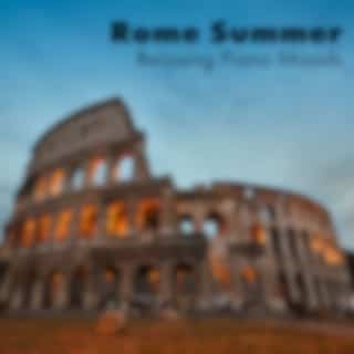 Rome Summer Relaxing Piano Moods