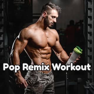 Pop Remix Workout