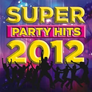Super Party Hits 2012