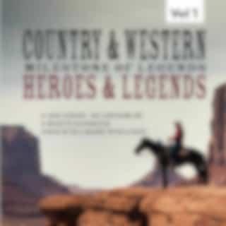 Milestones of  Legends Country & Western,  Heroes & Legends, Vol. 1
