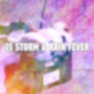 35 Storm & Rain Fever