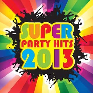 Super Party Hits 2013