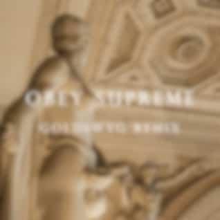 Obey Supreme (GOLDSWVG Remix)