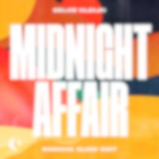 Midnight Affair (Samaha Slow Edit)