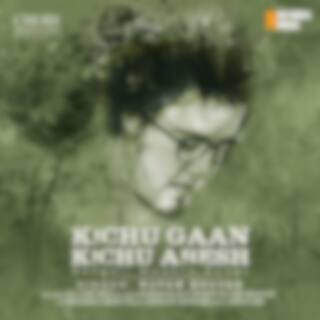 Kichu Gaan Kichu Abesh