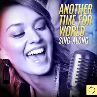 Another Time for World Sing - Along