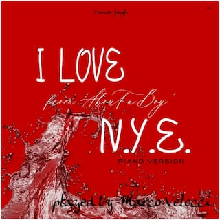 I Love N.Y.E. (Music Inspired by the Film) (From About a Boy (Piano Version))