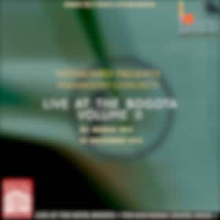 Live at the Bogota, Vol. II
