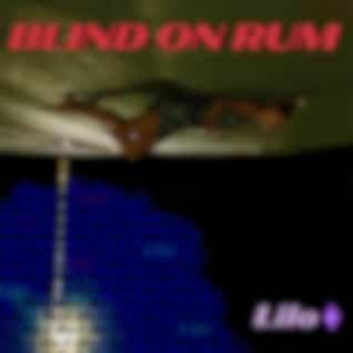 Blind on Rum
