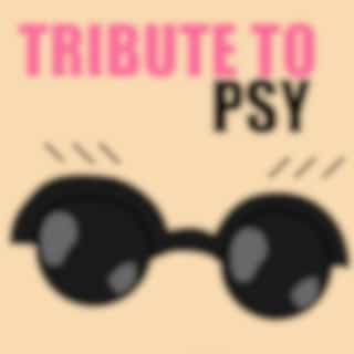 Tribute to Psy