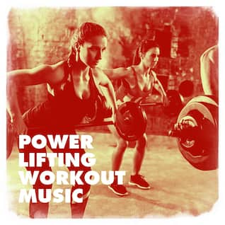 Power Lifting Workout Music