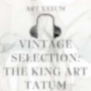 Vintage Selection: The King Art Tatum