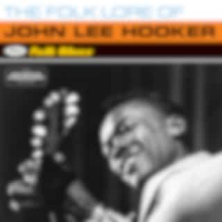 The Folk Lore of J.L. Hooker Plus Folk Blues