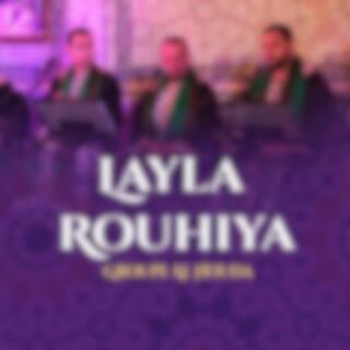 Layla Rouhiya (Inshad)