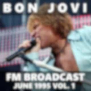 Bon Jovi FM Broadcast June 1995 vol. 1