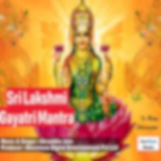 Sri Lakshmi Gayatri Mantra