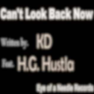Can't Look Back Now (feat. H.G. Hustla)