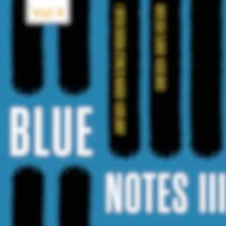 Blue Notes III, Vol. 4